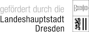 Gefördert durch das Amt für Kultur und Denkmalschutz der Landeshauptstadt Dresden